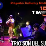 Proyecto Cultura y Medios: «Son del Sur»